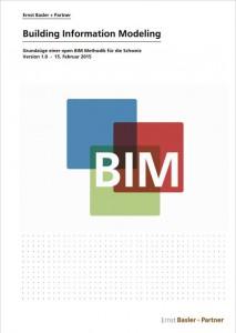 Leitfaden - Grundzüge einer Open BIM Methodik für die Schweiz